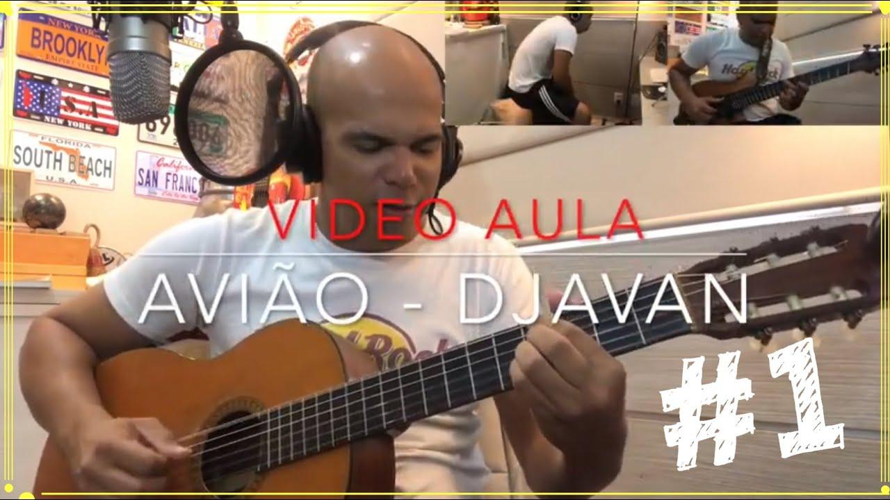 Aprenda a tocar no violão - Avião - Djavan - Video aula #1