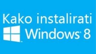 Kako instalirati Windows 8