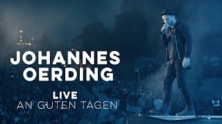 Johannes Oerding - An guten Tagen (Live am Kalkberg)