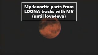 Baixar My favorite parts from LOONA MV tracks (until love4eva)