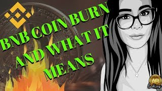 How The $32 Million Coin Burn Affects Binance Coin? BNB Setting New Standards? What is a Coin Burn?