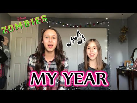 My Year (from Zombies) Cover by sisters Brooklyn Noelle (age 16) and Presley Noelle (age 10)
