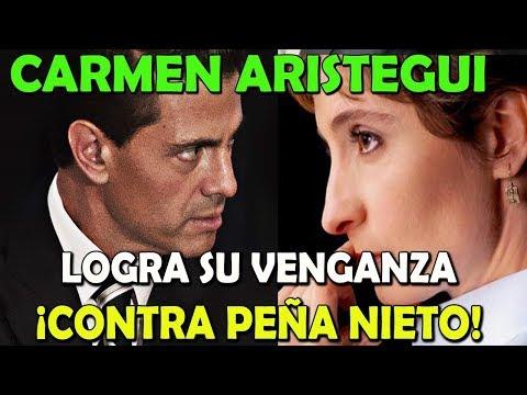 NOTICIA DE ULTIMO MOMENTO Carmen Aristegui Logra VENGARSE de Peña Nieto