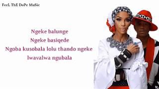 Mafikizolo - Ngeke Balunge (Lyrics)