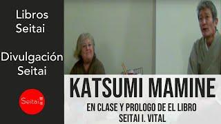Katsumi Mamine, (Tokio 1944), el Maestro de Seitai que ha logrado d...