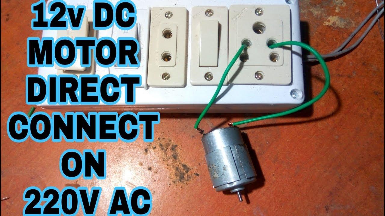 Run A 12v Dc Motor On 220v Ac Supply Without Any