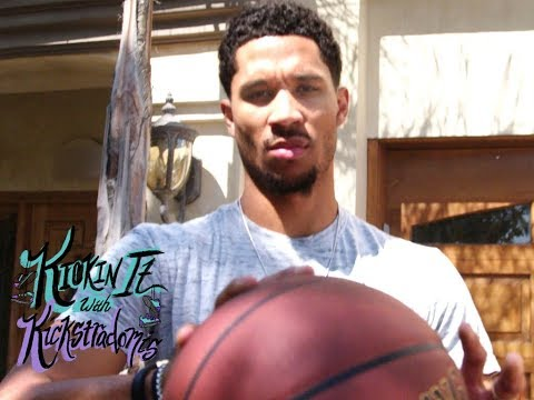 Josh Hart | Kickin' It With Kickstradomis