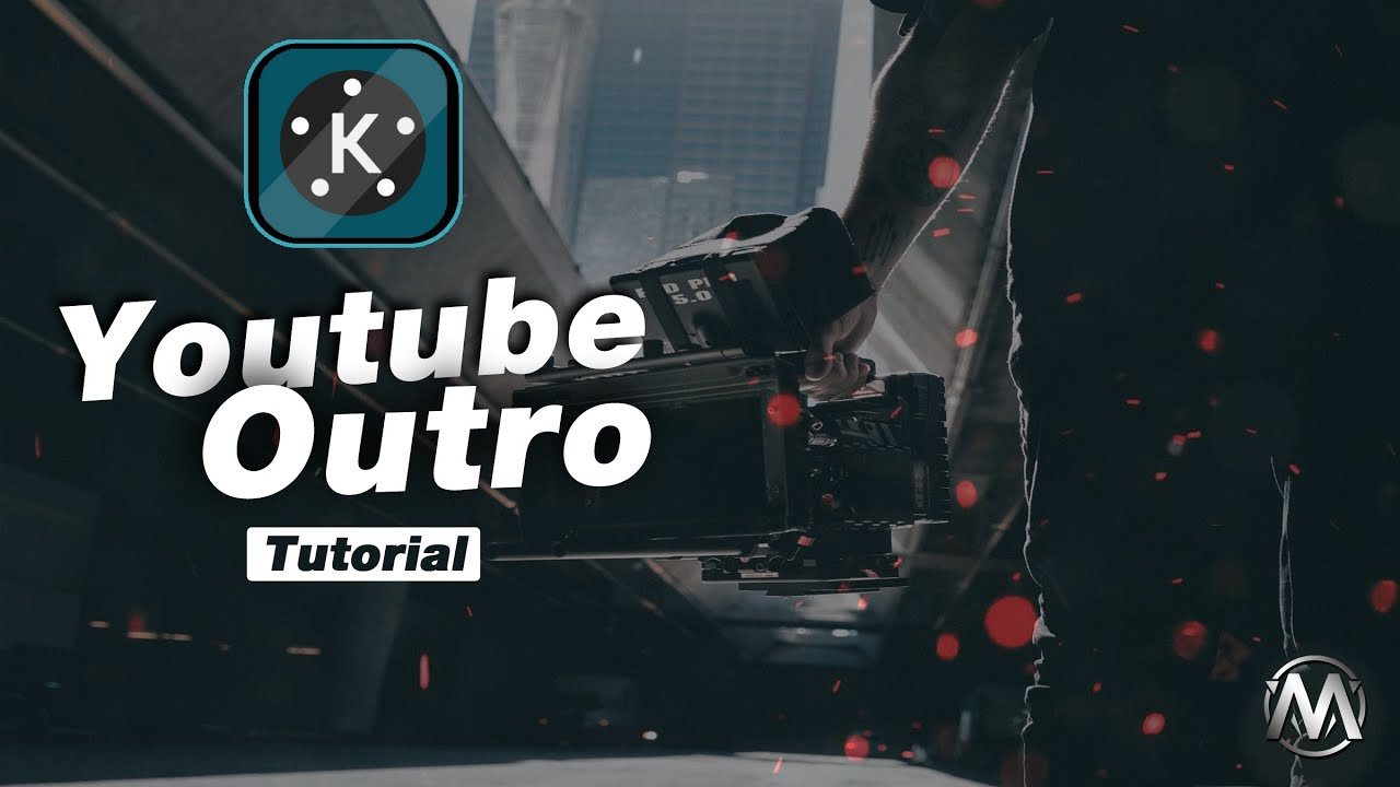 Youtube Outro Tutorial in Kinemaster ?