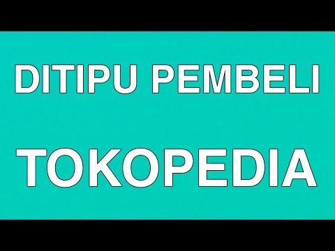 Ditipu Pembeli Di Tokopedia Youtube