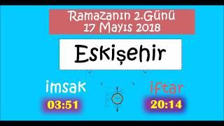 2018 İÇ ANADOLU Bölgesi İL İL İMSAK ve İFTAR Vakitleri (2.Gün - 17 Mayıs 2018)
