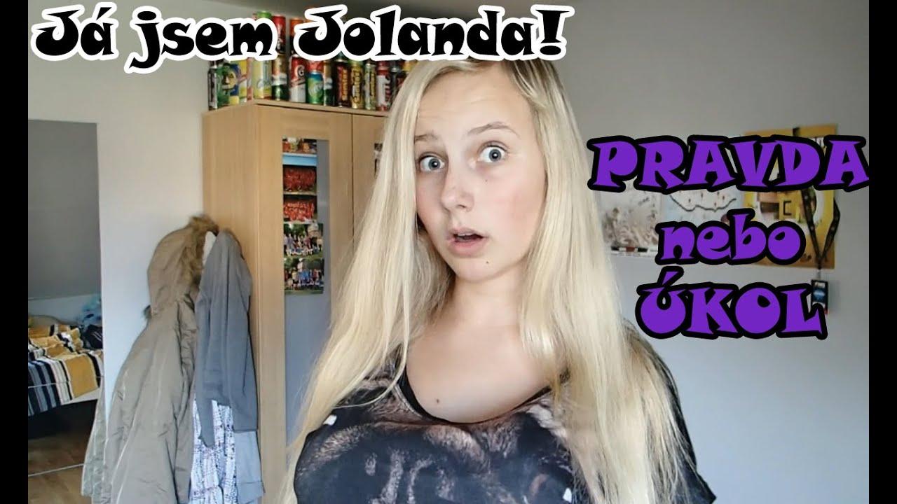 PRAVDA NEBO ÚKOL | Já jsem Jolanda!