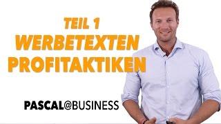 Werbetexten PROFITAKTIKEN TEIL 1 | Pascal@Business | Pascal Feyh