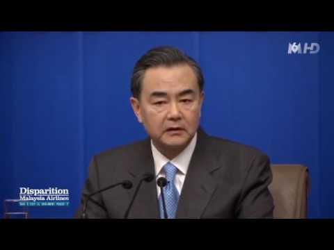 VOL MH 370 - Annonce de la disparition (Ministre chinois des affaires étrangères)