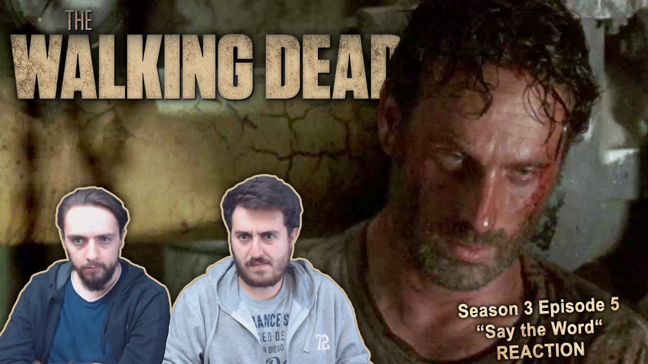 """Download The Walking Dead Season 3 Episode 5 Reaction """"Say the Word"""""""