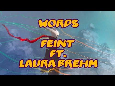 Feint ft. Laura Brehm - Words [Lyrics]