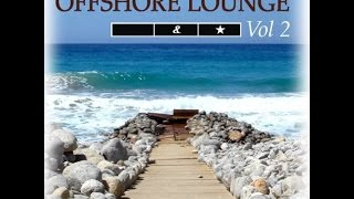 Schwarz & Funk - Offshore Lounge Vol. 2 (Full Album)