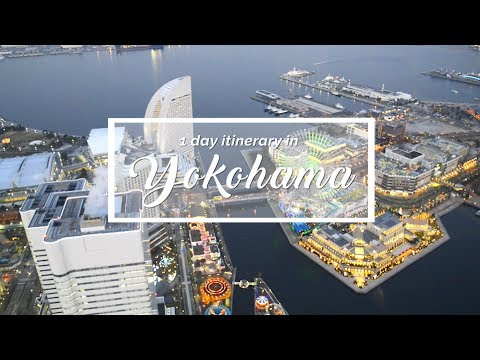 Yokohama - Travel plan for first timers in Yokohama | Japan Itinerary suggestion