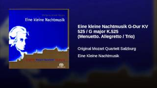 Eine kleine Nachtmusik G-Dur KV 525 / G major K.525 (Menuetto. Allegretto / Trio)