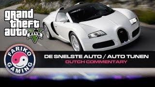[GTA V][1080P] De snelste auto Locatie / Auto tunen  / Geld beleggen (GTA5) - Dutch Commentary