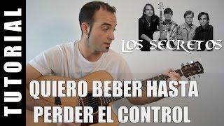 Como tocar Quiero beber hasta perder el control - Los Secretos tutorial guitarra FACIL 3 acordes