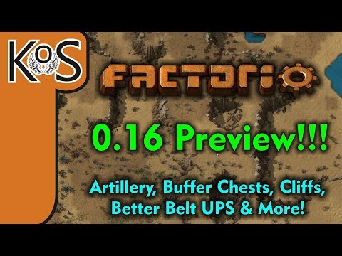 Factorio 0.16 PREVIEW!  Artillery Trains, Cliffs, Buffer Chests, and More!