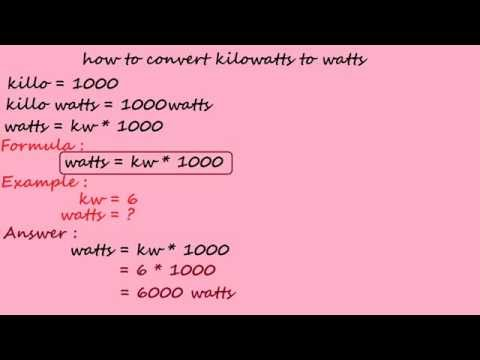 How To Convert Kilowatts To Watts - Electrical Calculation