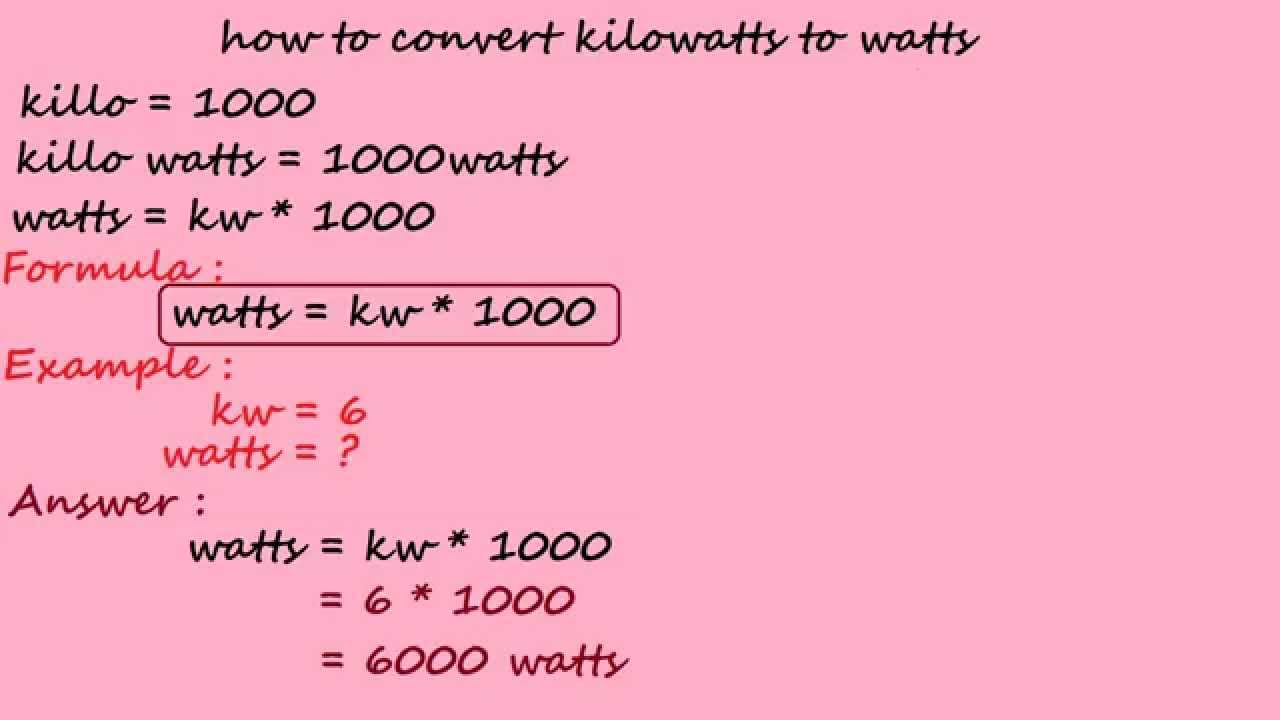 how to convert kilowatts to watts electrical calculation. Black Bedroom Furniture Sets. Home Design Ideas