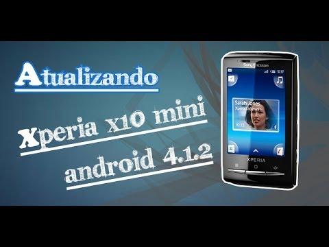 Atualizando Xperia X10 Mini. - Android 4.1.2