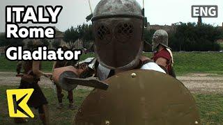【K】Italy Travel-Rome[이탈리아 여행-로마]갑자기 나타난 로마군대 검투사들/Gladiator/Via Appia/Roma