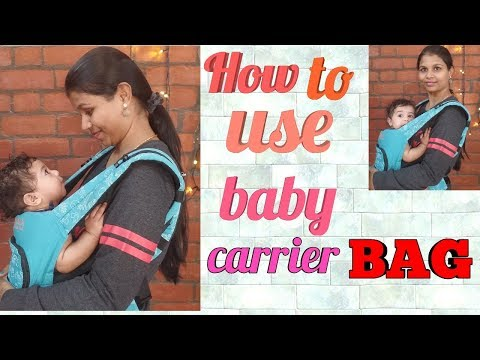 #How To Use Baby Carrier Bag For Mothers#0 To 3years Baby Carrier Bag