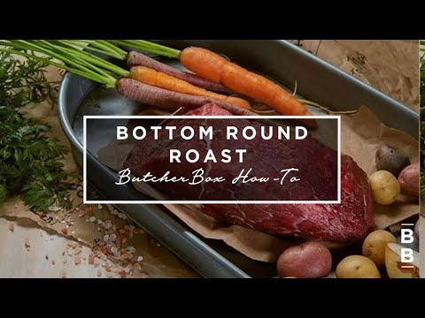 ButcherBox Bottom Round How To