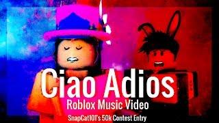 "[Snapcat101 50k Contest] ""Ciao Adios"" - Anne Marie [Roblox Music Video]"