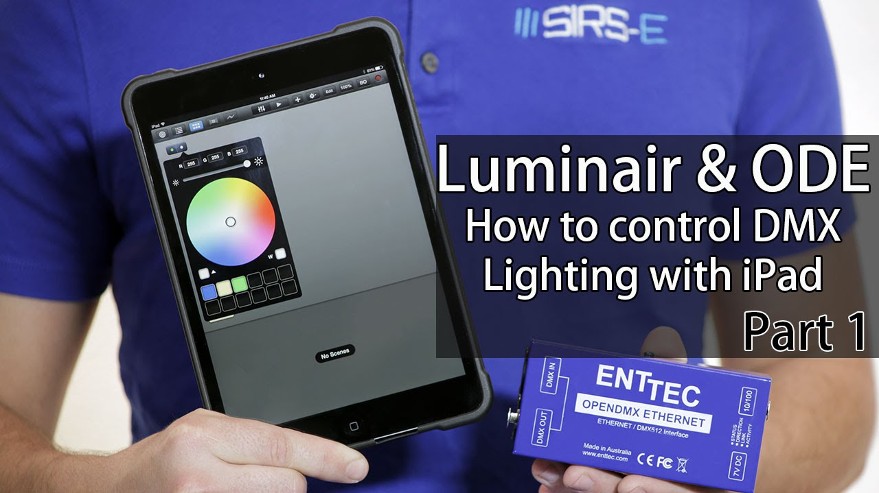 Luminair & ODE: DMX Lighting with iPhone iPad How-To Part 1