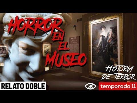 Horror en el museo | Relato Doble | Máscara Mortuoria & Niña Sosteniendo Llave