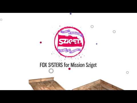 Sziget - Mission:Love Revolution 2018 - FOX SISTERS - RAP GOD