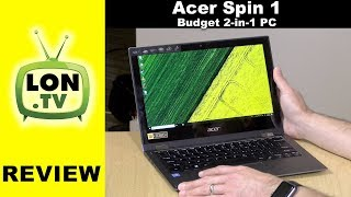 "Acer Spin 1 Review: Budget 2-in-1 11.6"" 1080p PC With Intel Apollo Lake CPU"