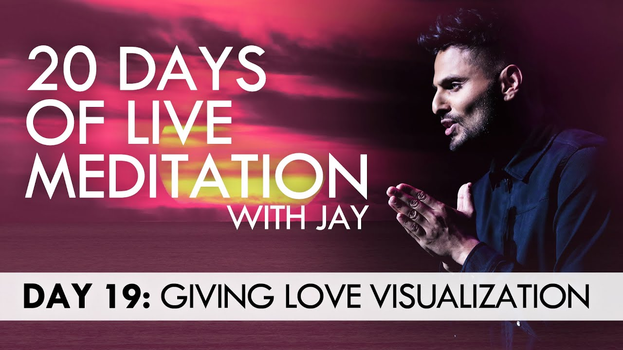 20 Days of Live Meditation with Jay Shetty: Day 19 - YouTube