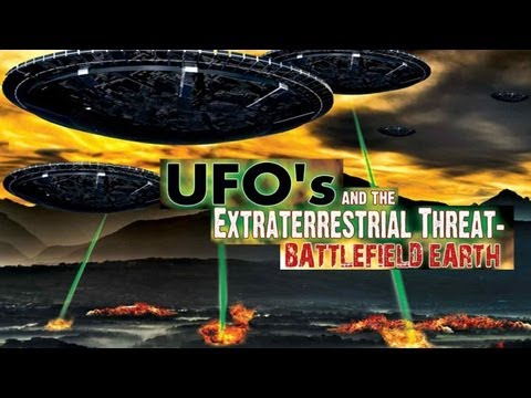 Battlefield Earth - UFOs and the Extraterrestrial Threat - FREE MOVIE
