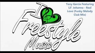 Tony Garcia Featuring Lil' Johanna   Real Love Funky Melody Club Mix
