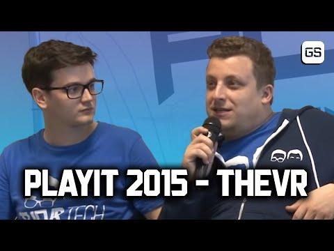 PlayIT Debrecen 2015. - Youtube színpad, TheVR