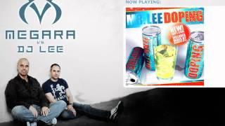Mr Lee - Doping (Megara vs DJ Lee Radio Rmx)