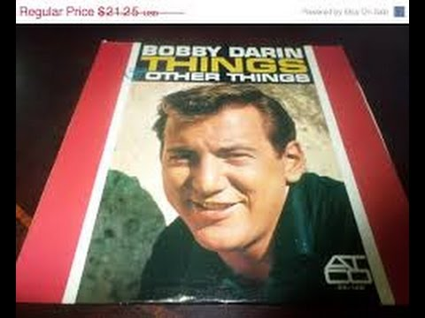 Bobby Darin Things Other Things Oo Ee Train Atco 1962