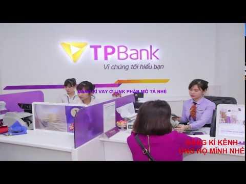 Cách Vay Tiền Trả Góp- Vay Tiền Nhanh Ngân Hàng Tiên Phong TP Bank
