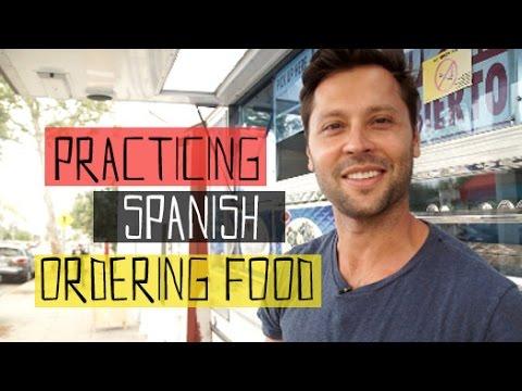 Practicing Spanish Ordering Food In My Neighborhood Youtube