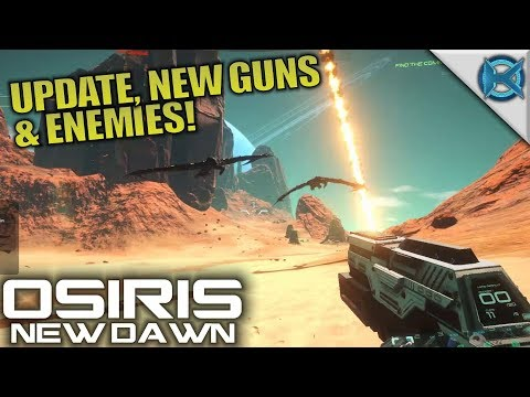 UPDATE, NEW GUNS & ENEMIES! | Osiris: New...