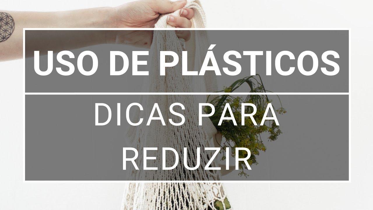 6e94c78d3 Como reduzir o lixo plástico no mundo? Confira dicas indispensáveis