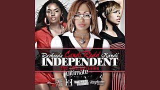 Independent (feat. Rasheeda & Kandi) (Amended Remix Version)