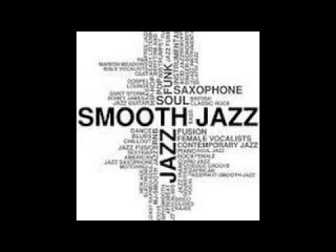 Smooth Jazz Mix 10 / Smooth Jazz, Smooth R&B.