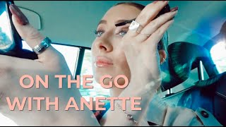 ON THE GO WITH ANETTE