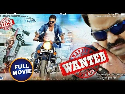 wanted ..Bhojpuri new full movie original print movie .pawan singh 2018